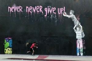 Ποτέ μην τα παρατάς