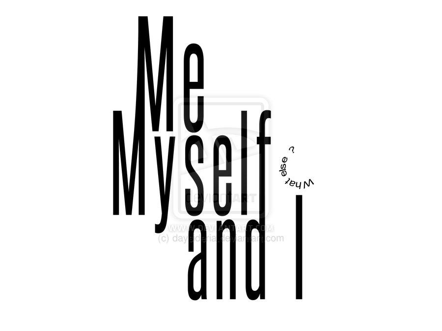 me mtself and i essay