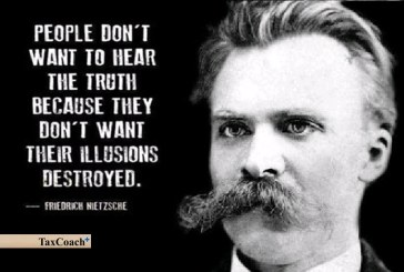 People don't want to hear the truth because they don't want their illusions destroyed