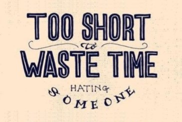 Life is too short to waste time hating anyone – Richard Branson