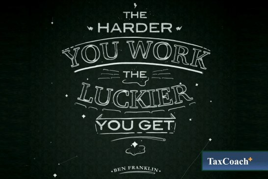 The harder you work, the Luckier you get!