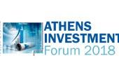 Athens Investment Forum 2018: Ο ρόλος των Ελληνικών Επιχειρήσεων στη Μελλοντική Ανάπτυξη