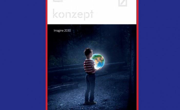 Deutsche Bank: Imagine 2030 – The decade ahead